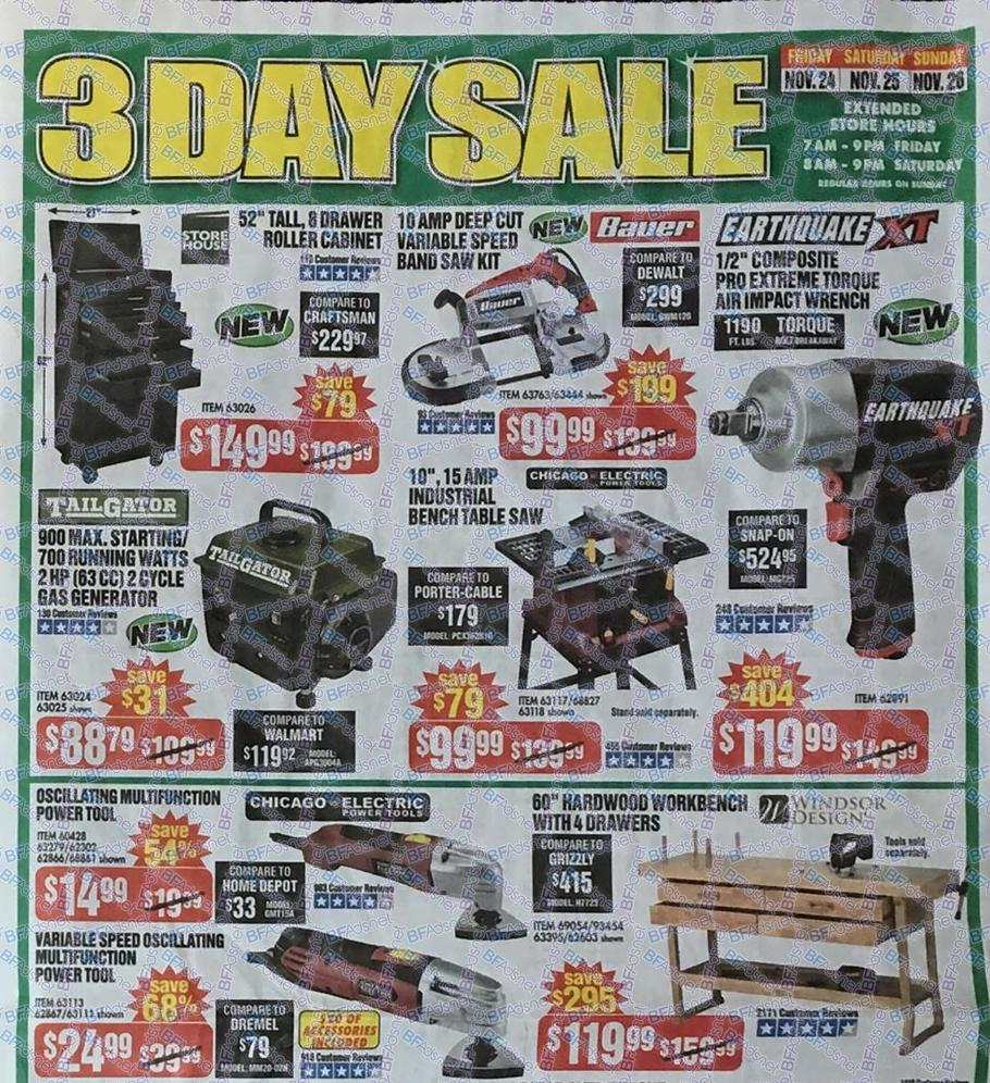 Harbor Freight will be offering up their Black Friday deals from November 23rd through November 25th, See below for the exact hours of operation: Friday, November 23rd – 7AM – 9PM (extended hours).