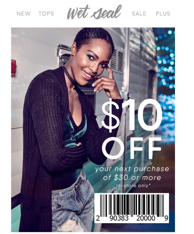 Wet Seal has tons of markdown on hot fashion items that starts from as low as $ and select items are typically discounted even further (up to extra 50% off). Sweet savings or what? Wet Seal offers free standard shipping on all orders $50 and over.